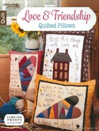 Книга по пэчворку Love& Friendship Quilted Pillows